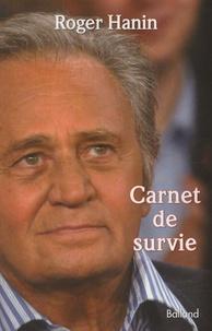 Roger Hanin - Carnet de survie.