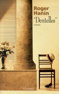 """Roger Hanin - """"Dentelles""""."""
