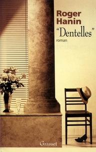 Roger Hanin - «Dentelles».