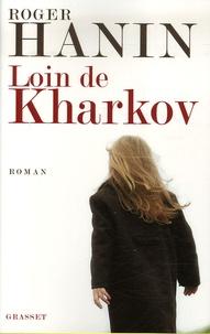 Roger Hanin - Loin de Kharkov.