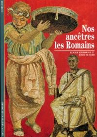 Roger Hanoune et John Scheid - Nos ancêtres les Romains.