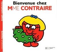 Roger Hargreaves - Bienvenue chez Madame Contraire.