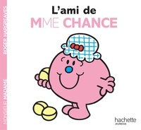 Roger Hargreaves - L'ami de Madame Chance.