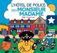 Roger Hargreaves - L'hôtel de police des Monsieur Madame.