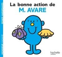 Roger Hargreaves - La bonne action de Monsieur Avare.