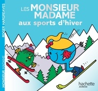 Roger Hargreaves et Adam Hargreaves - Les Monsieur Madame aux sports d'hiver.