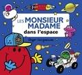 Roger Hargreaves et Adam Hargreaves - Les Monsieur Madame dans l'espace.
