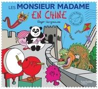 Roger Hargreaves et Adam Hargreaves - Les Monsieur Madame en Chine.
