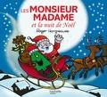 Roger Hargreaves - Les Monsieur Madame et la nuit de Noël.