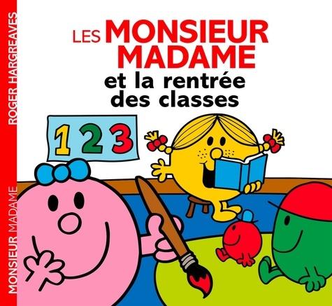 Les Monsieur Madame Et La Rentree Des Classes Album