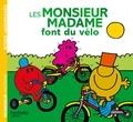 Roger Hargreaves et Adam Hargreaves - Les Monsieur Madame font du vélo.