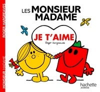Roger Hargreaves - Les Monsieur Madame Je t'aime.