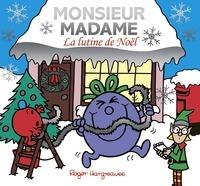 Roger Hargreaves et Adam Hargreaves - Les Monsieur Madame La lutine de Noël.