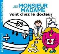 Livre audio allemand téléchargement gratuit Les Monsieur Madame vont chez le docteur in French 9782012045668