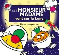 Roger Hargreaves et Adam Hargreaves - Les Monsieur Madame vont sur la Lune.