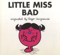 Roger Hargreaves et Adam Hargreaves - Little Miss Bad.