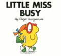 Roger Hargreaves - Little Miss Busy.