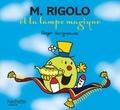 Roger Hargreaves et Adam Hargreaves - M. Rigolo et la lampe magique.