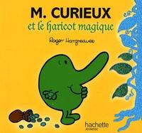 Roger Hargreaves - M. Curieux et le haricot magique.