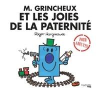 M. Grincheux et les joies de la paternité - Roger Hargreaves |