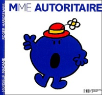 Roger Hargreaves - Madame Autoritaire.