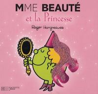 Roger Hargreaves - Madame Beauté et la Princesse.