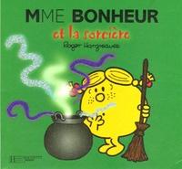 Roger Hargreaves - Madame Bonheur et la sorcière.
