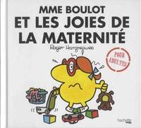 Roger Hargreaves et Sarah Daykin - Madame Boulot et les joies de maternité.