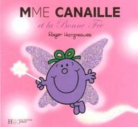 Roger Hargreaves - Madame Canaille et la Bonne Fée.
