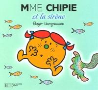 Roger Hargreaves - Madame Chipie et la sirène.