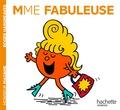 Roger Hargreaves et Adam Hargreaves - Madame Fabuleuse.