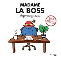 Roger Hargreaves et Sarah Daykin - Madame la Boss.