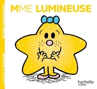 Roger Hargreaves et Adam Hargreaves - Madame Lumineuse.