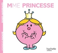 Roger Hargreaves - Madame princesse.