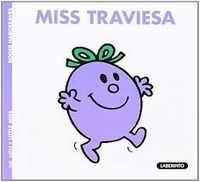 Roger Hargreaves - Miss Traviesa.