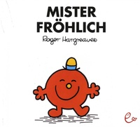 Roger Hargreaves - Mister Frohlich.