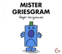 Roger Hargreaves - Mister Griesgram.