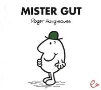 Roger Hargreaves - Mister Gut.
