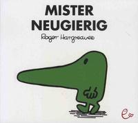 Roger Hargreaves - Mister Neugierig.