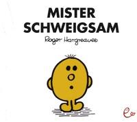Roger Hargreaves - Mister Schweigsam.