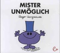 Roger Hargreaves - Mister Unmöglich.