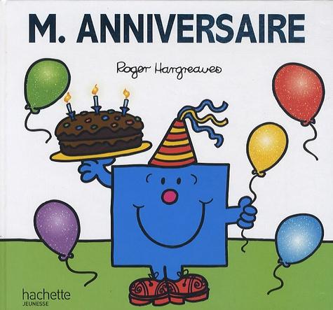Roger Hargreaves - Monsieur anniversaire.
