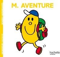 Roger Hargreaves et Adam Hargreaves - Monsieur Aventure.