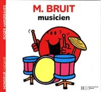 Roger Hargreaves - Monsieur Bruit musicien.