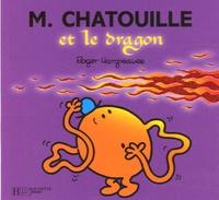 Roger Hargreaves - Monsieur Chatouille et le dragon.