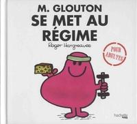 Roger Hargreaves et Sarah Daykin - Monsieur Glouton se met au régime.