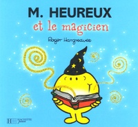 Roger Hargreaves - Monsieur Heureux et le magicien.