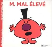 Roger Hargreaves - Monsieur Mal élevé.