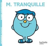 Roger Hargreaves et Adam Hargreaves - Monsieur Tranquille.