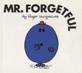 Roger Hargreaves - Mr Forgetful.